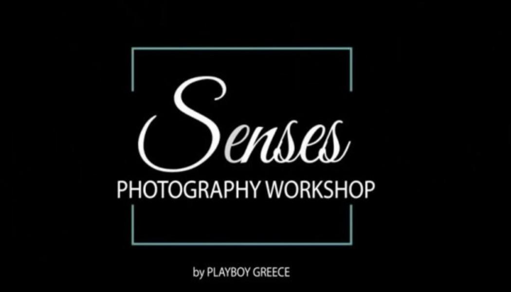«Senses: A Photography Workshop by Playboy Greece»: Ζήσε την εμπειρία ενός αυθεντικού Playboy Shooting – SEX